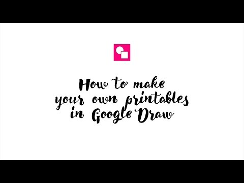 How to make your own printables in Google Draw