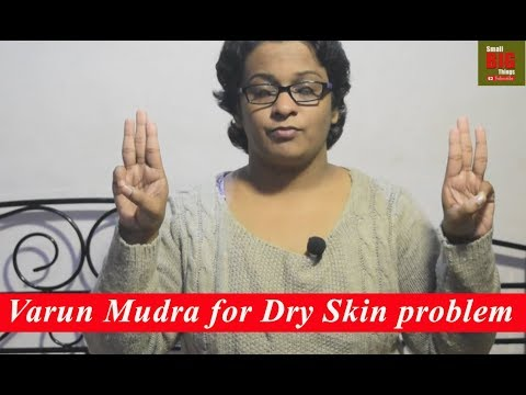 How to get rid from Dry Skin problem? Varun Mudra for Dry Skin problem - By Dr.Wagh