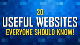 20 Useful Websites Everyone Should Know! 2021