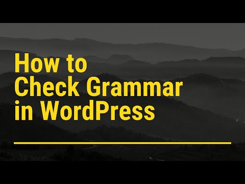 WP Spell Check Grammar Tutorial