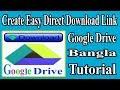 Google Drive Direct Download Link How to Create  Bangla Tutorial [Technical Bangla 650]