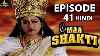 Maa Shakti Devotional Serial Episode 38 | Hindi Bhakti Serials | Sri