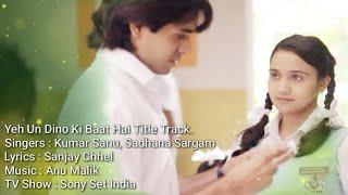 Yeh Un Dino Ki Baat Title Track Full HD Song   Sameer And Naina   By Sameer Verma Official  
