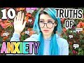 The 10 Truths of Social Anxiety