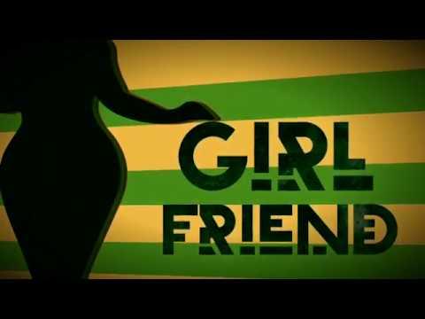 So Kool - 'GIRLFRIEND' ft RJ & Strawny