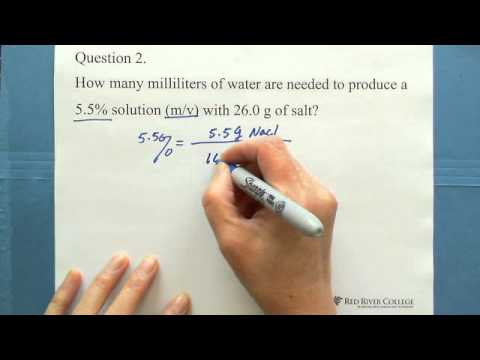5. Concentration of a Solution: Mass - Volume Percent (m/v)% (1)