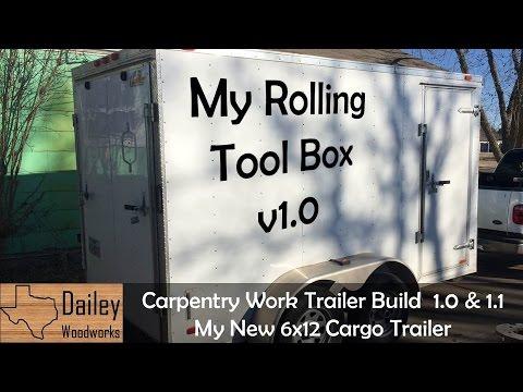 Carpenty Work Trailer Build Version 1.0 & 1.1 My New Cargo Trailer