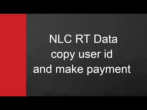 NLC RT Data - copy user id and make payment