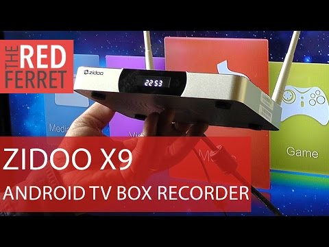 Zidoo X9 -we test the first Android TV Box with HD PVR recording built in [Review]