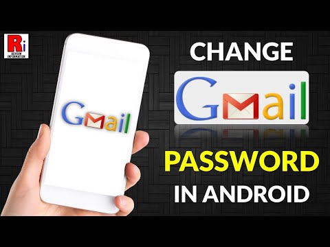 HOW TO CHANGE GMAIL PASSWORD FROM ANDROID DEVICE