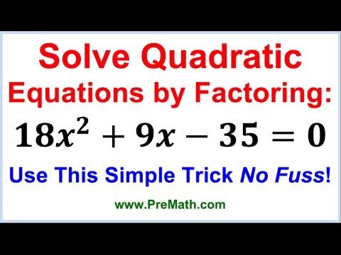 Solve Quadratic Equations By Factoring - Simple Trick No Fuss!