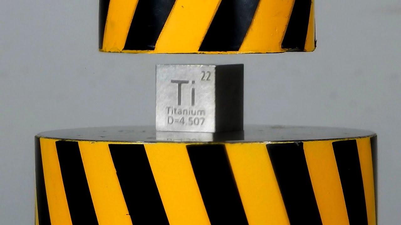 HIDRAULIC PRESS VS TITANIUM