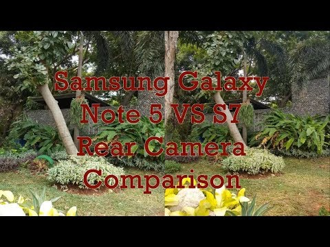 Samsung Galaxy Note 5 VS S7 Rear Camera Comparison