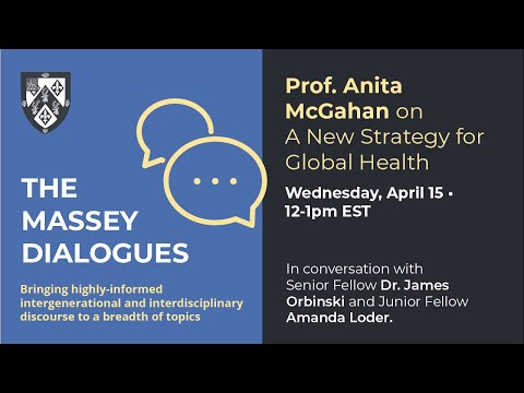 Massey Dialogues: Prof. Anita McGahan on A New Strategy for Global Health