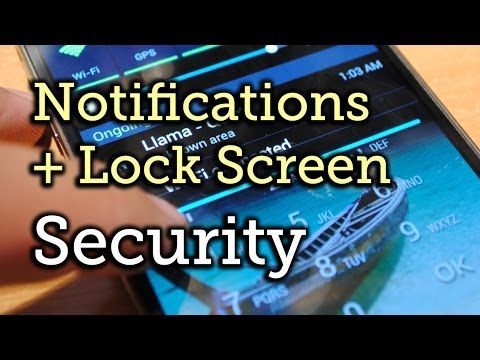 Notifications + Lock Screen Security - Samsung Galaxy S4 [How-To]
