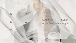Afgan - Bawalah Cintaku (with Sheila Majid) | Official Video Lirik