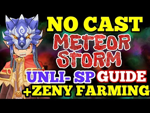 RO仙境傳說:(No Cast Unli SP) METEOR STORM GUIDE + ZENY FARMING