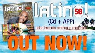 LATINO! 58 (Cd + Magazine) Out Now! - Salsa Bachata Merengue Reggaetón