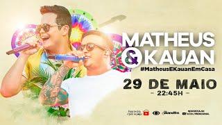 Matheus & Kauan - Live #MatheusEKauanEmCasa 3 - #FiqueEmCasa e Cante #Comigo