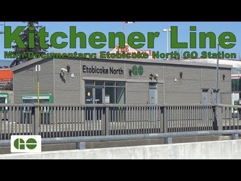Kitchener Line - Mini-Documentary: Etobicoke North GO Station