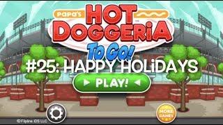 Papa's Hot Doggeria To Go #25: Happy Holidays