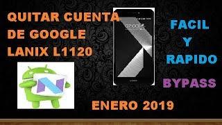 FRP ELIMINAR CUENTA GOOGLE LANIX X520 SIN PC (FACIL Y RAPIDO