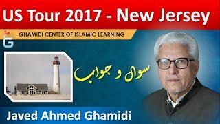 US Tour 2017 - Q&A Session with Javed Ahmad Ghamidi, North Brunswick, NJ, Sept 29, 2017