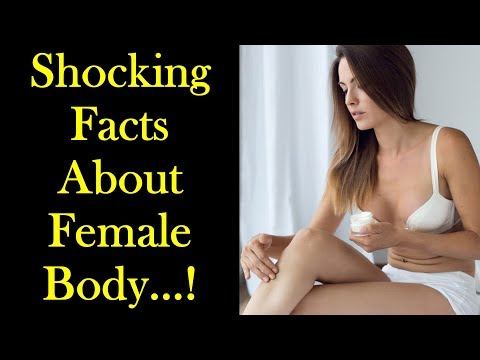 Facts of Female Body - 15 Shocking Facts About the Female Body
