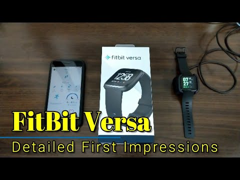 FitBit Versa - Detailed First Impressions/Overview