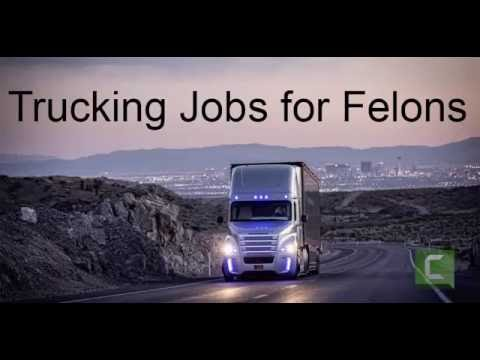 Trucking Jobs for Felons