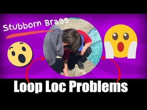 Stubborn Brass Loop Loc Anchor Tricks Part 001