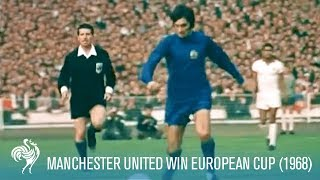 Manchester United Win European Cup vs S.L. Benfica (1968)   British Pathé