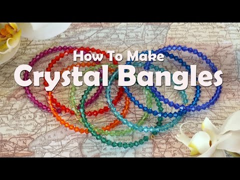 How To Make Jewelry: How To Make Crystal Bangles