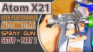 Atom X21 High Performance Spray Gun Setup Part 2