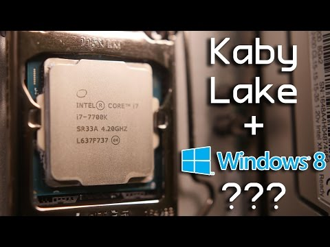 Does Kaby Lake Only Work on Windows 10?!
