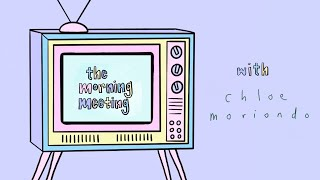 The Morning Meeting EP03 feat. Chloe Moriondo