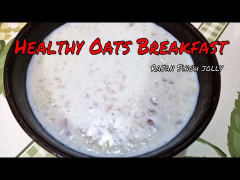 Quick and Easy Healthy Oats for Breakfast | How to Make Oat Porridge | Oats Recipe