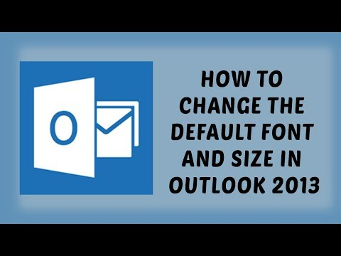 How To Change The Default Font And Size In Outlook 2013   Tutorials In Hindi