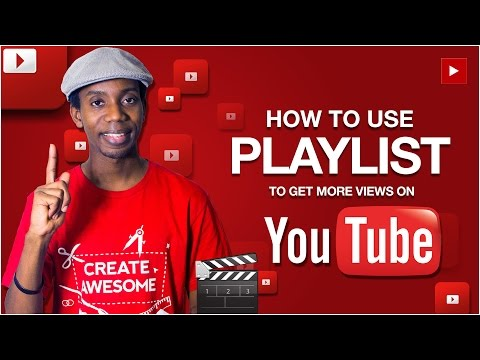 How to Use YouTube Playlist to Get More Views and Subscribers on Youtube