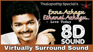 Enna Azhagu Ethanai Azhagu | 8D Audio Song | Love Today | Thalapathy Vijay | Tamil 8D Songs