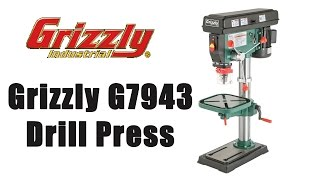 Grizzly G7943 Drill Press Unboxing and Setup