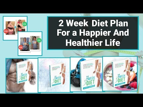 2 Week Diet Plan for a Happier and Healthier Life