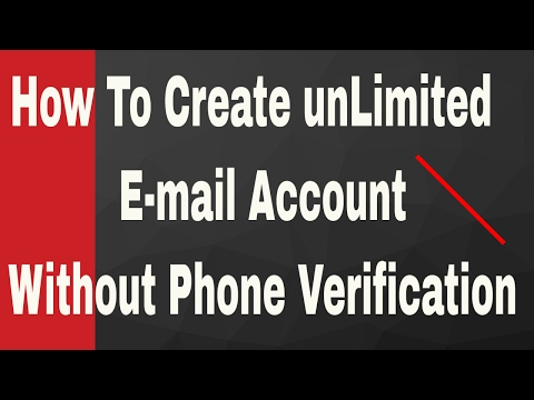 How To Create unlimited E-Mail Account without Phone Number | 2017  working 100%