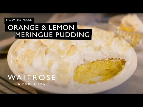 Orange and Lemon Meringue Pudding | Waitrose