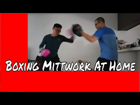 Learn How to Box At Home: Boxing Mittwork At Home