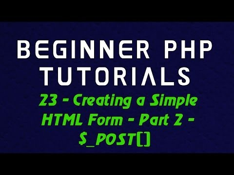 Beginner PHP Tutorial - 23 - Creating a Simple HTML Form - Part 2 - $_POST[]
