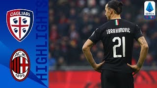 Cagliari 0-2 Milan | Ibrahimović Scores on his Full Return to Milan | Serie A TIM