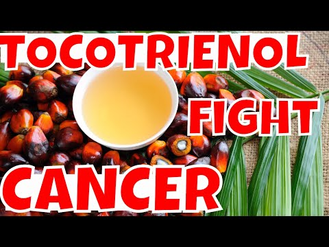 FIGHTING CANCER ;TOCOTRIENOLS A New Way To Combat Cancer
