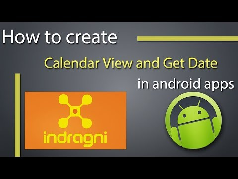 How To Create Calendar View and Get Date In Android Application