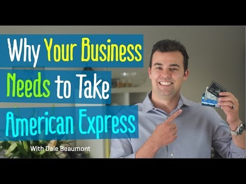 Why Your Business Needs to Take American Express